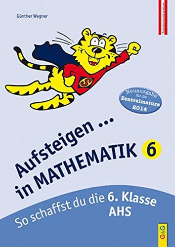 9783707405057: Aufsteigen in Mathematik 6