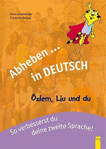 9783707405095: Abheben in Deutsch/Özlem, Liu und du.