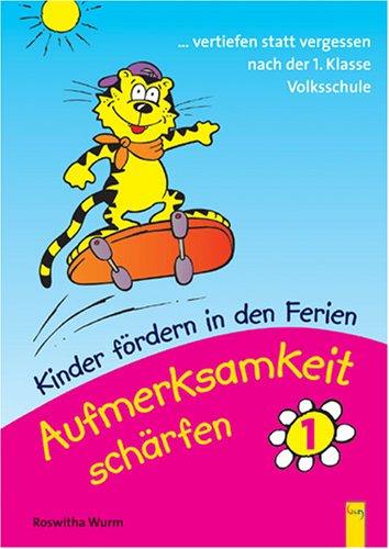 Kinder fördern in den Ferien - Aufmerksamkeit schärfen. Wahrnehmungstraining: ...