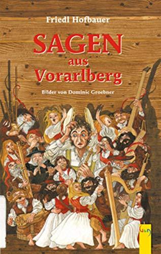 9783707406788: Sagen aus Vorarlberg