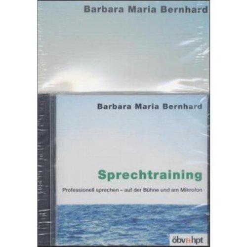 9783707407099: Sprechtraining. Buch und CD: Professionell sprechen - auf der Bühne und am Mikrofon