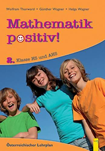 9783707409499: Mathematik positiv! 2 HS/AHS