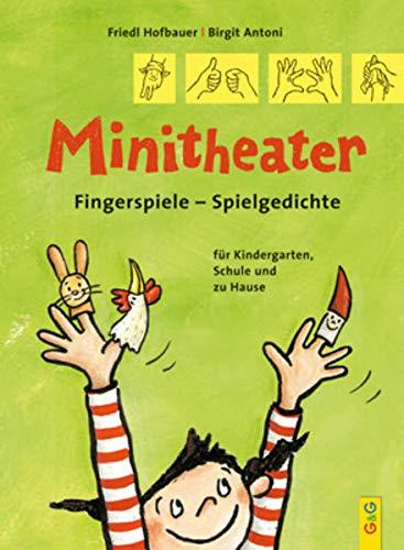 9783707410174: Minitheater. Fingerspiele - Spielgedichte: Fingerspiele - Spielgedichte für Kindergarten, Schule und zu Hause