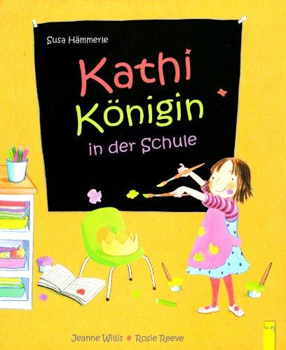 9783707410884: Kathi Konigin in der Schule
