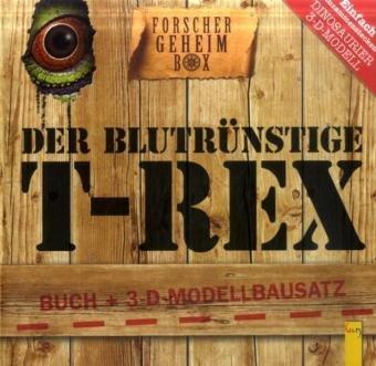 9783707411256: Der blutrünstige T-Rex: Buch + 3-D Modell