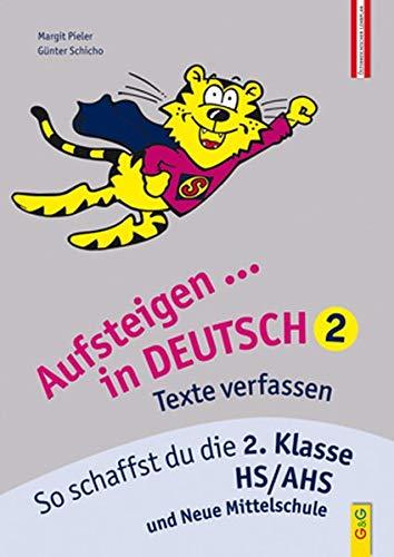 9783707411973: Aufsteigen in Deutsch - Texte verfassen 2