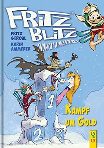 9783707414530: Kampf um Gold: Snowcat Adventures