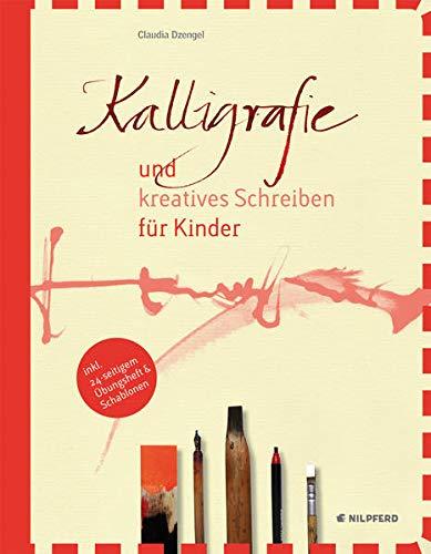 9783707415759: Kalligrafie und kreatives Schreiben f�r Kinder