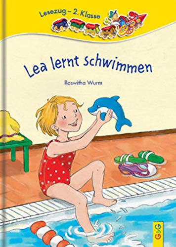 Lea lernt schwimmen: Lesezug 2. Klasse: Wurm, Roswitha
