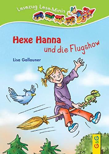 9783707416299: Hexe Hanna und die Flugshow: Lesezug Lese-Minis