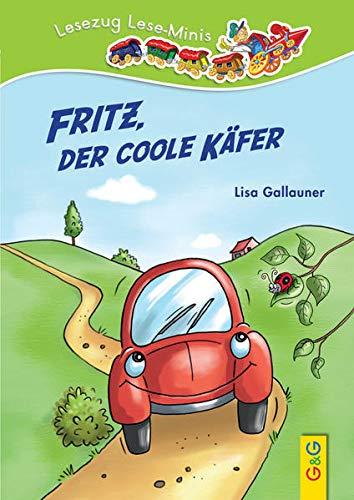 9783707418781: Fritz, der coole Käfer: Lesezug Lese-Minis