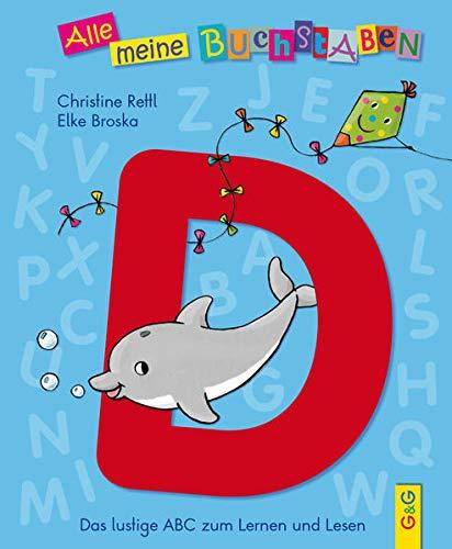 9783707419429: Alle meine Buchstaben - D: Das lustige ABC zum Lernen und Lesen, Buchstabe D