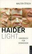 9783707600476: Haider light. Handbuch für Demagogie.