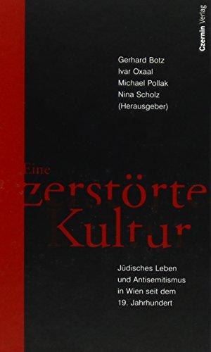 Eine zerstörte Kultur (3707601404) by Botz, Gerhard; Oxaal, Ivar; Pollak, Michael