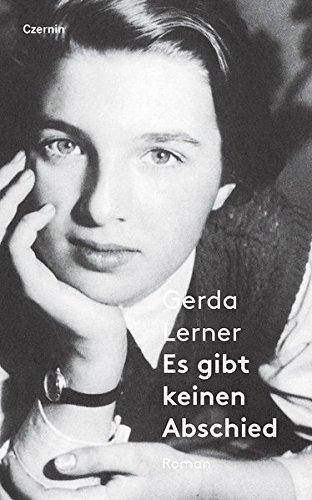 Es gibt keinen Abschied : Roman - Gerda Lerner