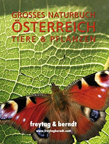 9783707908961: Großes Naturbuch Österreich Tiere und Pflanzen