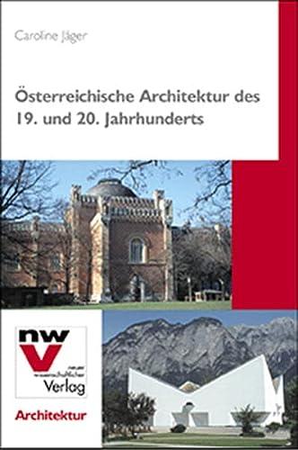 9783708302638: Österreichische Architektur des 19. und 20. Jahrhunderts (Livre en allemand)