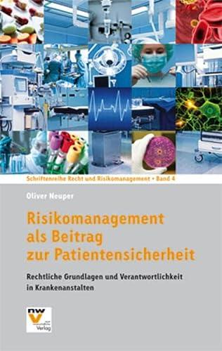 9783708309897: Risikomanagement als Beitrag zur Patientensicherheit: Rechtliche Grundlagen und Verantwortlichkeit in Krankenanstalten