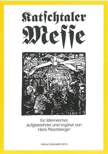 9783708400440: Katschtaler Messe: Ausgabe für Männerchor