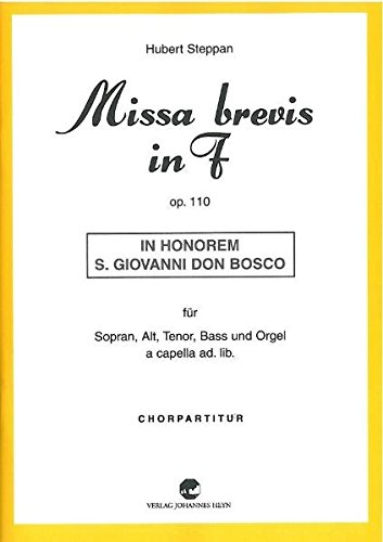 Missa brevis in F op. 110: In honorem S. Giovanni Don Bosco: Hubert Steppan