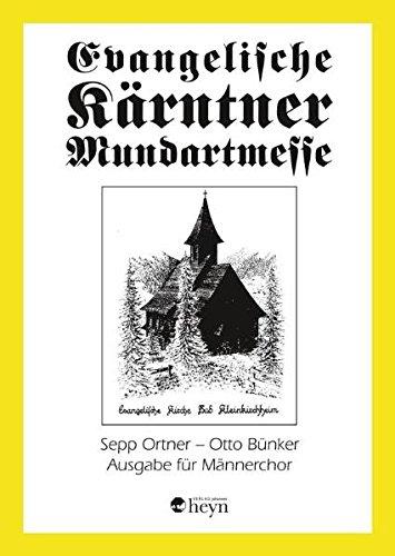 9783708403731: Evangelische Kärntner Mundartmesse: Ausgabe für Männerchor