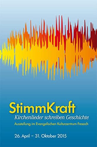 9783708405513: StimmKraft: Kirchenlieder schreiben Geschichte