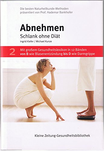 9783708800431: Kneipp-Gesundheitsbibliothek. Abnehmen