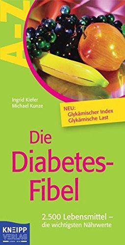9783708803586: Die Diabetes-Fibel: 2.500 Lebensmittel - die wichtigsten Nährwerte