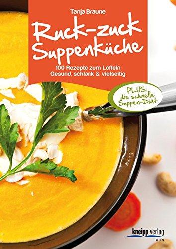 9783708805672: Ruck-zuck-Suppenküche