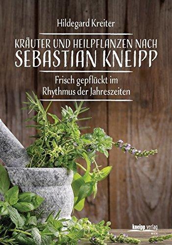 9783708806501: Kräuter und Heilpflanzen nach Sebastian Kneipp