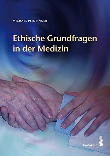 9783708902142: Ethische Grundfragen in der Medizin