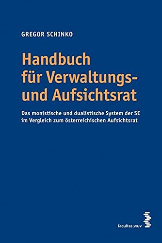 Praxishandbuch für Verwaltungs- und Aufsichtsrat: Gregor Schinko