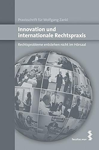 Innovation und internationale Rechtspraxis: Lukas Feiler