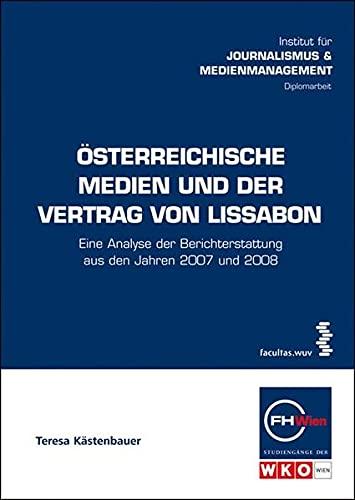 österreichische Medien Und Der Vertrag Von Lissabon Eine Analyse