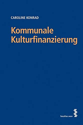9783708904993: Kommunale Kulturfinanzierung