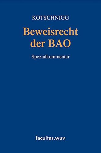 9783708905259: Beweisrecht der Bundesabgabenordnung (BAO), Kommentar (f. Österreich)