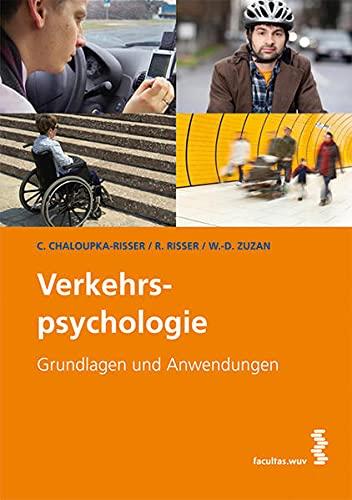 9783708906423: Verkehrspsychologie: Grundlagen und Anwendungen