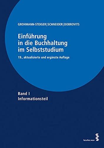 9783708906560: Einführung in die Buchhaltung im Selbststudium: Band I: Informationsteil Band II: Übungsteil