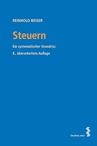 9783708906591: Steuern: Ein systematischer Grundriss
