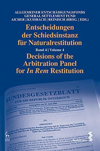 Entscheidungen der Schiedsinstanz für Naturalrestitution Band 4: Josef Aicher