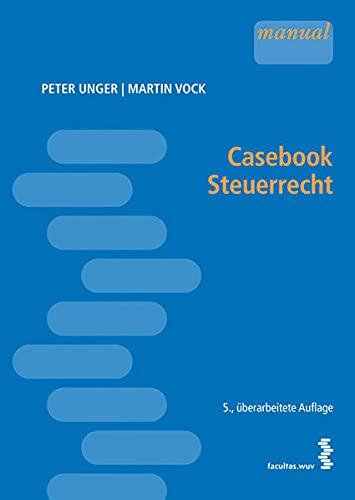 9783708909080: Casebook Steuerrecht