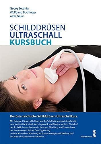 9783708909639: Schilddrüsen-Ultraschall-Kursbuch