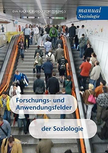 9783708909868: Forschungs- und Anwendungsfelder der Soziologie