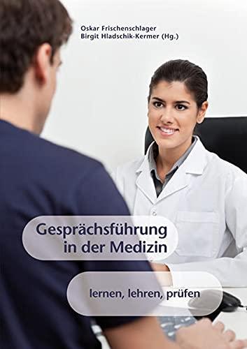 9783708910291: Gespr�chsf�hrung in der Medizin: lernen, lehren, pr�fen