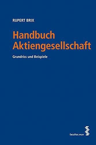 Handbuch Aktiengesellschaft: facultas.wuv Universitäts