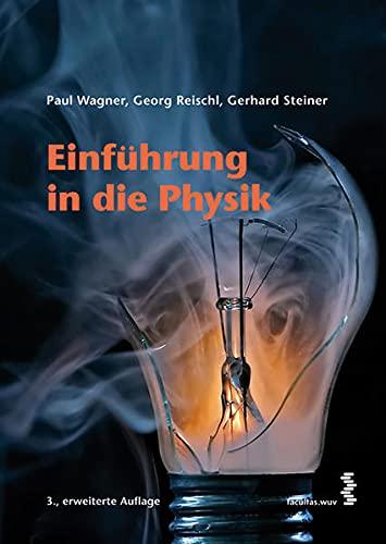 Einführung in die Physik: Paul Wagner