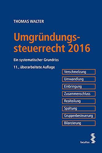 Umgründungssteuerrecht 2016: Thomas Walter
