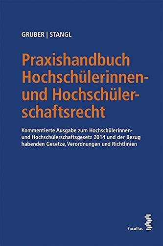 Praxishandbuch Hochschülerinnen- und Hochschülerschaftsrecht: Michael Gruber