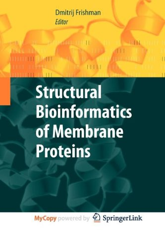9783709100462: Structural Bioinformatics of Membrane Proteins