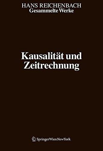 9783709100981: Gesammelte Werke in 9 Bänden: Band 8: Kausalität und Zeitrechnung (Hans Reichenbach)